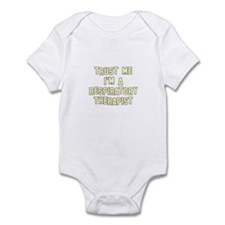 Trust Me I'm a Respiratory Th Infant Bodysuit