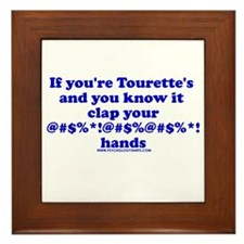 If You're Tourette's and You Framed Tile