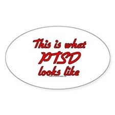 This Is What PTSD Looks Like Oval Decal