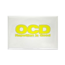 OCD Repetition Is Good Rectangle Magnet