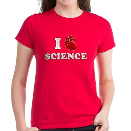 i love science Womens T-Shirt