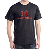i love anatomy T-Shirt