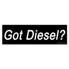 Got Diesel? (sticker)