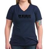 """On Deadline"" Shirt"