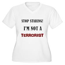 STOP STARING, NOT A TERRORIST T-Shirt