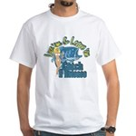 Love 'em & Leave 'em White T-Shirt