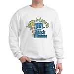 Love 'em & Leave 'em Sweatshirt