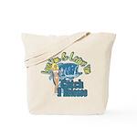 Love 'em & Leave 'em Tote Bag