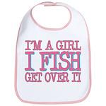 I'm a girl - I fish - get over it Bib