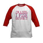 I'm a girl - I fish - get over it Kids Baseball Je