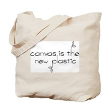 Canvas is the New Plastic - Tote Bag