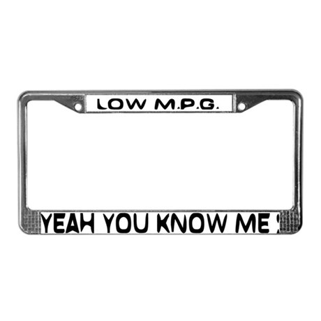 Low MPG License Plate Frame