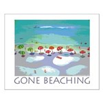 Gone Beaching - Beach Small Poster