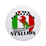 I Love My Italian Stallion Keepsake (Round)