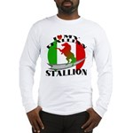 I Love My Italian Stallion Long Sleeve T-Shirt