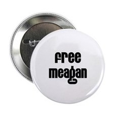 "Free Meagan 2.25"" Button (100 pack)"