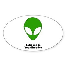 Alien...Breeder Oval Sticker (10 pk)