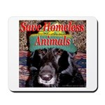 Save Homeless Animals Mousepad
