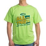 All That Green T-Shirt