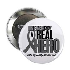 "Never Knew A Hero 2 Grey (Daddy) 2.25"" Button (100"