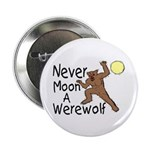 "Moon A Werewolf 2.25"" Button (100 pack)"