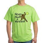 Moon A Werewolf Green T-Shirt