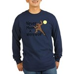 Moon A Werewolf Long Sleeve Dark T-Shirt