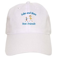Luke and Mom - Best Friends Baseball Cap