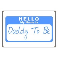 My Name Is Daddy To Be (Blue) Banner