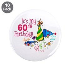 "It's My 60th Birthday (Party Hats) 3.5"" Button (10"
