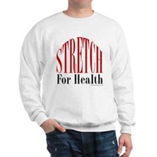 Stretch For Health Sweatshirt