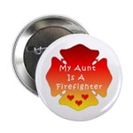"Firefighter Aunt 2.25"" Button"
