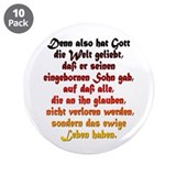 "John 3:16 German 3.5"" Button (10 pack)"