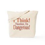 I Think! Tote Bag