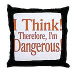 I Think! Throw Pillow