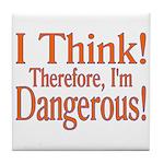 I Think! Tile Coaster