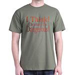 I Think! Dark T-Shirt