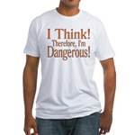 I Think! Fitted T-Shirt