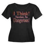 I Think! Women's Plus Size Scoop Neck Dark T-Shirt