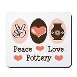 Peace Love Pottery Mousepad