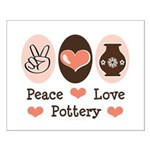 Peace Love Pottery Small Poster