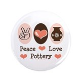 "Peace Love Pottery 3.5"" Button (100 pack)"