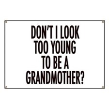 Too young to be a grandmother Banner
