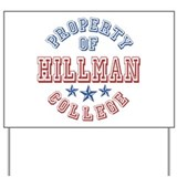 Hillman College Property Of Yard Sign