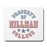 Hillman College Property Of Mousepad
