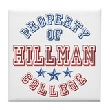 Hillman College Property Of Tile Coaster