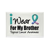 Thyroid Cancer (Brother) Rectangle Magnet