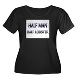 Half Man Half Lobster Women's Plus Size Scoop Neck
