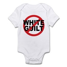 Anti Obama - No White Guilt Infant Bodysuit