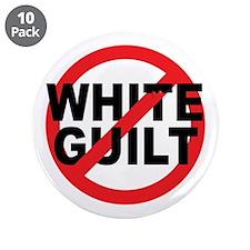 "Anti Obama - No White Guilt 3.5"" Button (10 pack)"